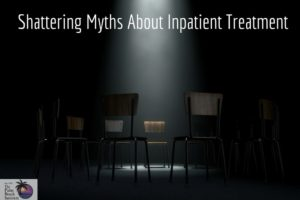 The Guide to Rehab: 9 Myths About Inpatient Treatment
